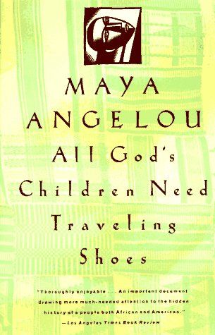 all-god's-children-need-traveling-shoes