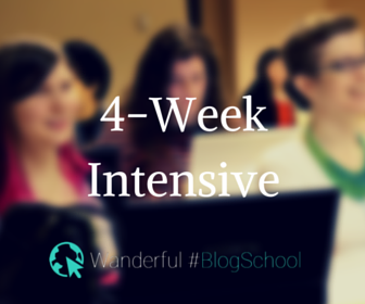 #BlogSchool 4-week intensive