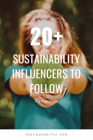 20+ sustainability influencers leading the way in the travel industry. These women are fighting for sustainable travel and responsible travel practices, so show them some love and support!