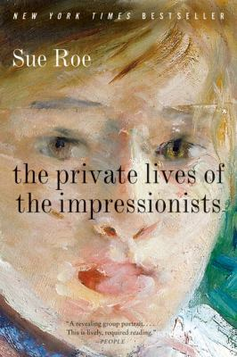The Private Lives of the Impressionists book cover -- travel books by women in Wanderful