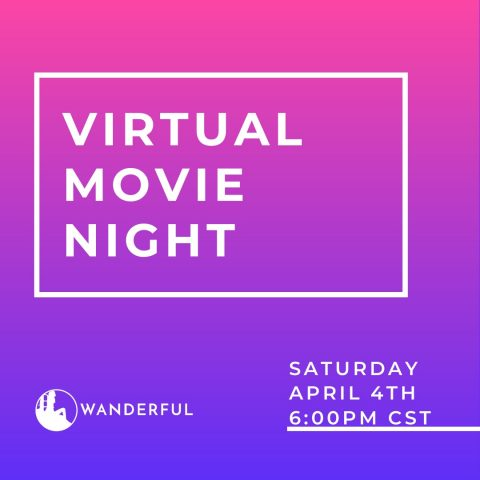 Virtual travel movie night with Wanderful