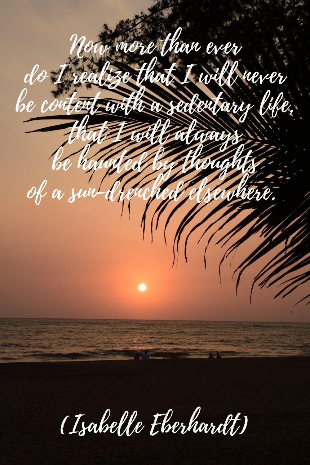 Travel quotes by women writers - Isabelle Eberhardt