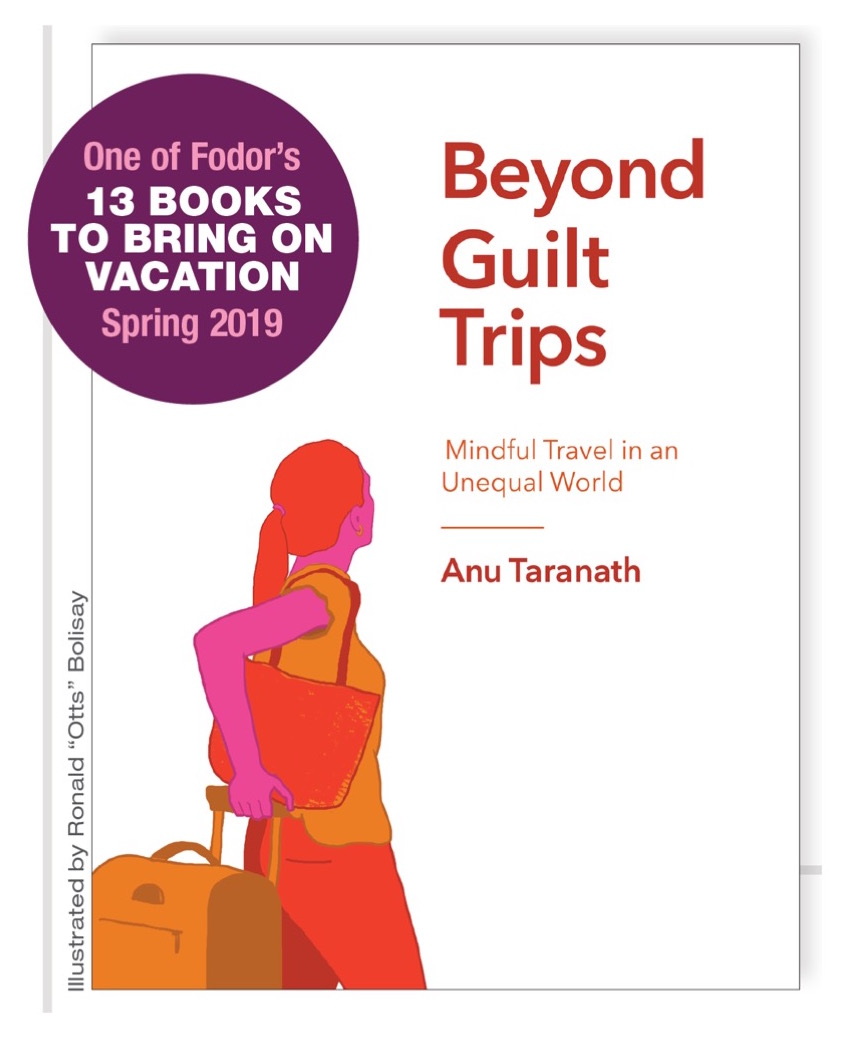 Beyond Guilt Trips by Dr. Anu Taranath