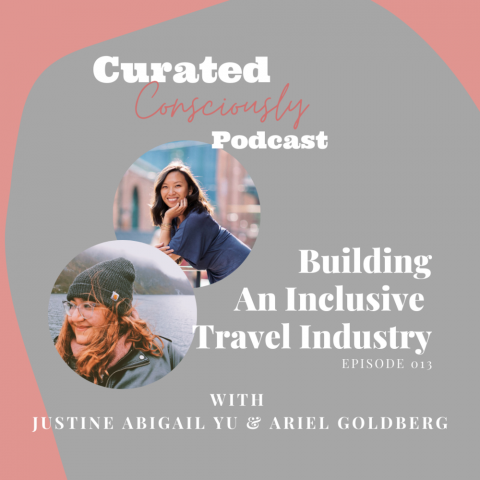 """Podcast cover image for """"Building An Inclusive Travel Industry With Justine Abigail Yu And Ariel Goldberg"""" (headshots of both interviewees included on the graphic)"""