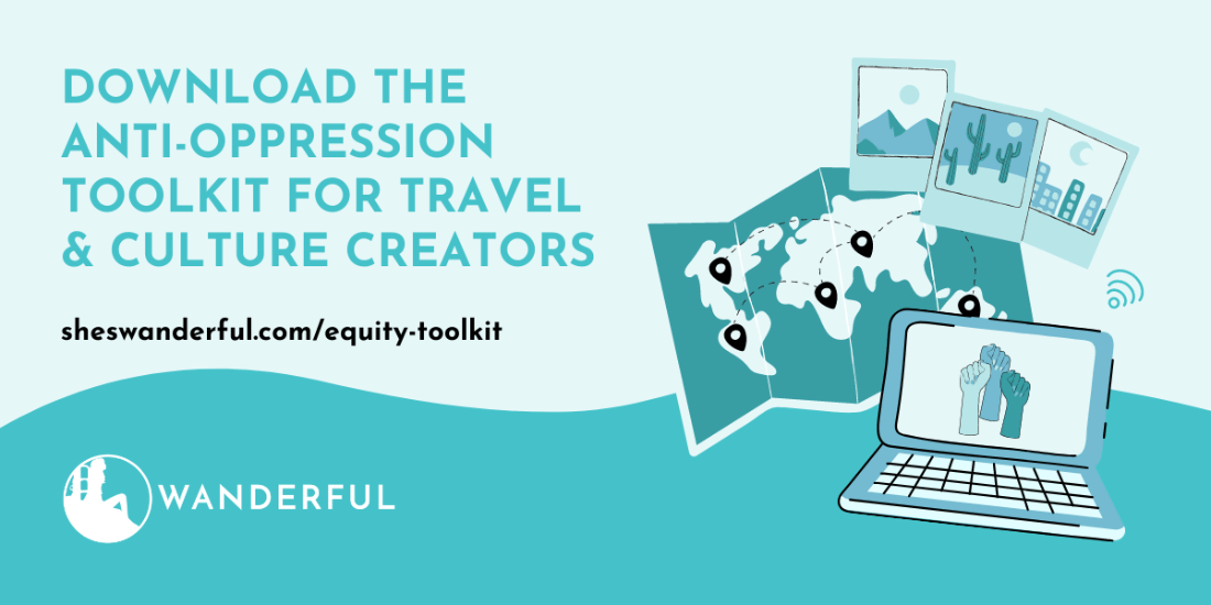 Cover image for Wanderful's Anti Oppression Toolkit for Travel and Culture Creators